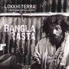 LOKKHI TERRA Lokkhi Terra meets Shikor Bangladesh All Stars : Bangla Rasta album cover