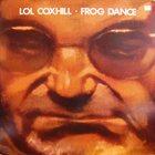 LOL COXHILL Frog Dance album cover