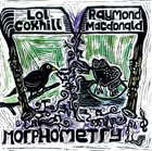 LOL COXHILL Lol Coxhill & Raymond MacDonald : Morphometry album cover
