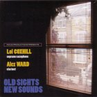 LOL COXHILL Old Sights, New Sounds (with Alex Ward) album cover