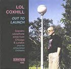 LOL COXHILL Out To Launch album cover