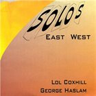 LOL COXHILL Solos East West album cover