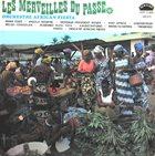 L'ORCHESTRE AFRICAN FIESTA Les Merveilles Du Passé album cover