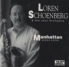 LOREN SCHOENBERG Manhattan Work Song album cover