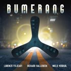 LORENZO FELICIATI Lorenzo Feliciati , Richard Hallebeek & Niels Voskuil : Bumerang album cover