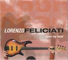 LORENZO FELICIATI Upon My Head album cover