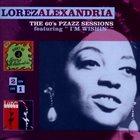 LOREZ ALEXANDRIA The 60's Pzazz Sessions: Didn't We / In a Different Bag album cover