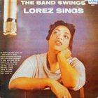 LOREZ ALEXANDRIA The Band Swings Lorez Sings album cover