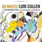 LORI CULLEN So Much (with The Ron Davis Trio) album cover
