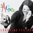 LORRAINE FEATHER Ages album cover