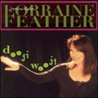 LORRAINE FEATHER Dooji Wooji album cover