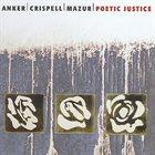 LOTTE ANKER Anker / Crispell / Mazur : Poetic Justice album cover