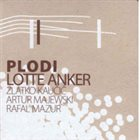 LOTTE ANKER Plodi album cover