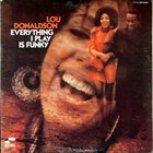 LOU DONALDSON Everything I Play Is Funky album cover
