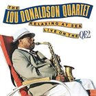 LOU DONALDSON Relaxing At Sea - Live On The QE2 album cover