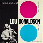 LOU DONALDSON Swing and Soul album cover