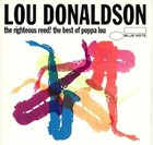 LOU DONALDSON The Righteous Reed! The Best of Poppa Lou album cover