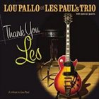 LOU PALLO Thank You Les: A Tribute to Les Paul album cover