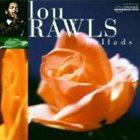 LOU RAWLS Ballads album cover