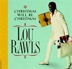 LOU RAWLS Christmas Will Be Christmas album cover
