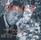 LOU RAWLS For You My Love album cover