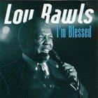 LOU RAWLS I'm Blessed album cover