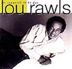LOU RAWLS It's Supposed to Be Fun album cover