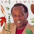 LOU RAWLS Seasons 4 U album cover