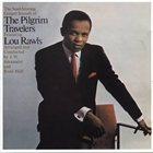 LOU RAWLS The Soul-Stirring Gospel Sounds of the Pilgrim Travelers album cover
