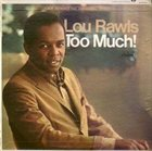 LOU RAWLS Too Much! album cover