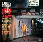 LOUIE BELLSON Big Band Jazz From The Summit And Small Band Unreleased Studio Session album cover