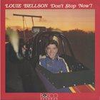 LOUIE BELLSON Don't Stop Now! album cover