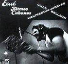 LOUIE BELLSON Louie Bellson  / Walfredo De Los Reyes : Ecué Ritmos Cubanos album cover