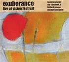 LOUIE BELOGENIS Exuberance: Live at Vision Festival album cover