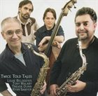 LOUIE BELOGENIS Louie Belogenis, Tony Malaby, Trevor Dunn, Ryan Sawyer : Twice Told Tales album cover