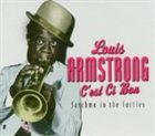 LOUIS ARMSTRONG C'est ci bon: Satchmo in the Forties album cover