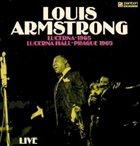 LOUIS ARMSTRONG Live at Lucerna Hall, Prague 1965 album cover