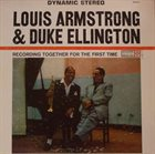 LOUIS ARMSTRONG Louis Armstrong & Duke Ellington ‎: Recording Together For The First Time album cover