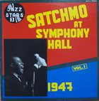 LOUIS ARMSTRONG Satchmo At Symphony Hall Vol.1 1947 album cover