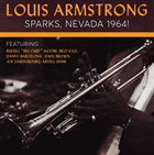 LOUIS ARMSTRONG Sparks, Nevada 1964! album cover
