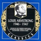 LOUIS ARMSTRONG The Chronological Classics: Louis Armstrong 1946-1947 album cover