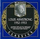 LOUIS ARMSTRONG The Chronological Classics: Louis Armstrong 1952-1953 album cover