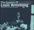 LOUIS ARMSTRONG The Essence of Louis Armstrong album cover