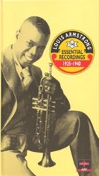 LOUIS ARMSTRONG The Essential Recordings 1925 - 1940 album cover
