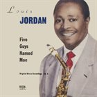 LOUIS JORDAN Five Guys Named Moe: Original Decca Recordings, Volume 2 album cover