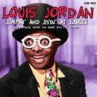 LOUIS JORDAN Jumpin' And Jivin' At Jubilee album cover