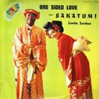 LOUIS JORDAN One Sided Love / Sakatumi album cover