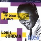 LOUIS JORDAN The 'V' Discs & More album cover