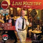 LOUIS MAZETIER My Own Stuff album cover