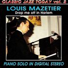 LOUIS MAZETIER Drop Me Off In Harlem album cover
